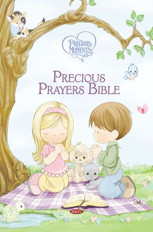NKJV, Precious Moments, Precious Prayers Bible, Hardcover: Holy Bible, New King James Version