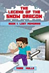 Lost Memories (The Legend of the Snow Dragon, #1)