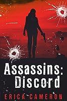 Assassin: Discord (Assassins, #1)