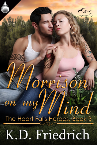 Morrison on My Mind (The Heart Falls Heroes, #3)