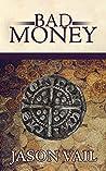 Bad Money (Stephen Attebrook Mysteries #6)