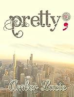 pretty;