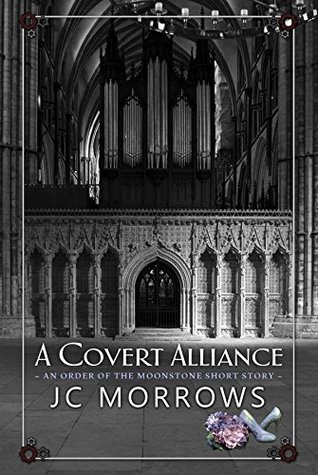 A Covert Alliance (Order of the MoonStone #3.5)
