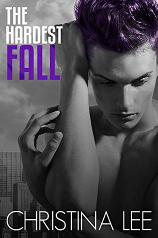 The Hardest Fall (Roadmap to Your Heart #4)