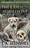 The Case of the Homeless Pup (Paul Manziuk & Jacquie Ryan Mysteries)