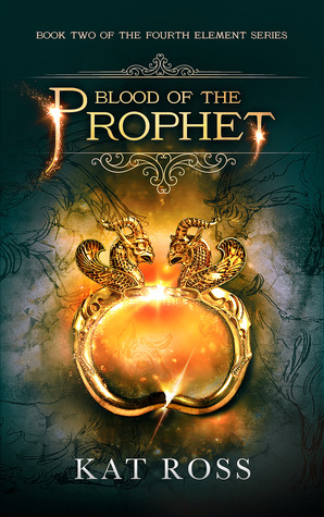 Blood of the Prophet (The Fourth Element #2)