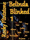 Belinda Blinked 1 (Belinda Blinked, #1)
