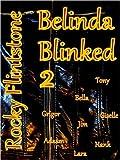 Belinda Blinked 2 (Belinda Blinked, #2)
