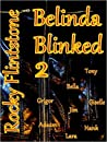 Belinda Blinked 2 (Belinda Blinked, #2)