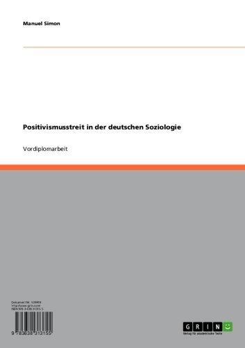 Positivismusstreit in der deutschen Soziologie Manuel Simon