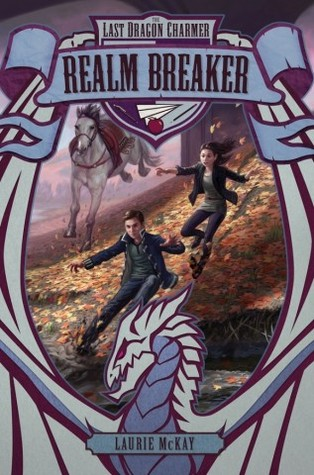 Realm Breaker (The Last Dragon Charmer, #3)