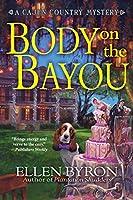Body on the Bayou (Cajun Country Mystery, #2)