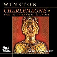 Charlemagne: From the Hammer to the Cross