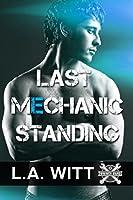 Last Mechanic Standing (Wrench Wars Book 1)