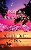 Under a Maui Moon (Hideaway, #1)