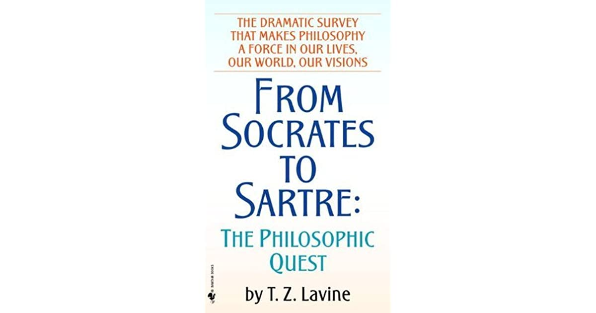From socrates to sartre the philosophic quest by tz lavine fandeluxe Choice Image