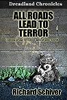 All Roads Lead to Terror