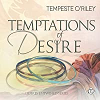 Temptations of Desire  (Desires Entwined, #3)