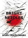 Bright Needles