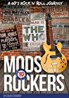 Mods to Rockers: A 60s Rock 'n' Roll Journey