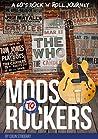 Mods to Rockers: A 60s Rock 'n' Roll Journey