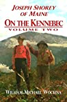 On the Kennebec: Volume Two