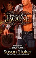 Justice for Boone (Badge of Honor: Texas Heroes, #6)