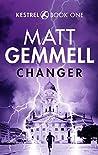 Changer (KESTREL #1)