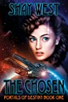 The Chosen (Portals of Destiny #1)