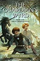 The Guardian's Wyrd (The Gatekeeper Cycle Book 1)