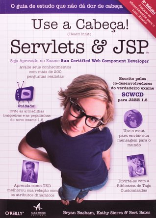 Head First Servlets and JSP: Passing the Sun Certified Web