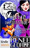 Witchin' Impossible (Witchin' Impossible #1)