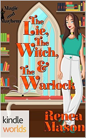 The Lie, the Witch, and the Warlock