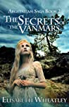 The Secrets of the Vanmars (Argetallam Saga #2)