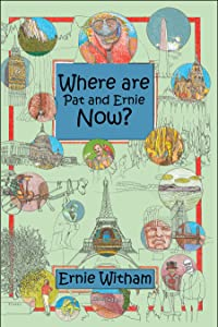 Where are Pat and Ernie Now?