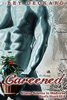Careened: Winter Solstice in Madierus