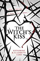 The Witch's Kiss (The Witch's Kiss #1)