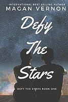 Defy the Stars (Defy the Stars, #1)