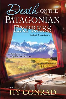 Death on the Patagonian Express (Amy's Travel Mystery #3)