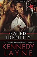 Fated Identity: Red Starr, Book Six