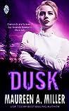 Dusk by Maureen A. Miller