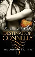 Destination Connelly (The Colloway Brothers #4)