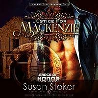 Justice for Mackenzie (Badge of Honor: Texas Heroes, #1)
