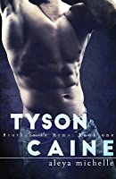Tyson Caine: Brothers in Arms - Book 1