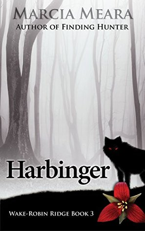 Harbinger by Marcia Meara