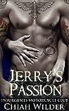 Jerry's Passion (Insurgents MC, #6)