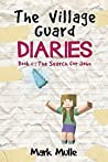 The Village Guard Diaries (Book 1): The Search for John (An Unofficial Minecraft Book for Kids Ages 9 - 12 (Preteen)