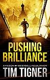 Pushing Brilliance (Kyle Achilles, #1)