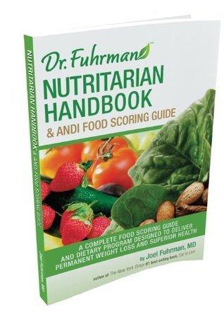 Dr. Fuhrman Nutritarian Handbook & ANDI