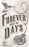 Forever Built of Days
